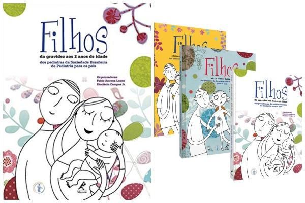 Livro Filhos – da gravidez aos 2 anos de idade (imperdível!)