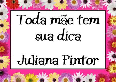 A dica da Juliana Pintor