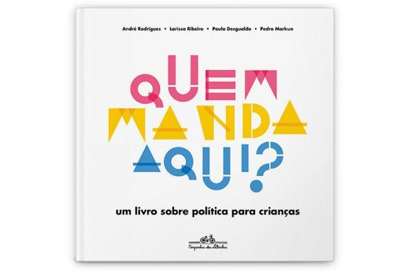 Dica de livro gratuito: Quem manda aqui? introduz política aos pequenos